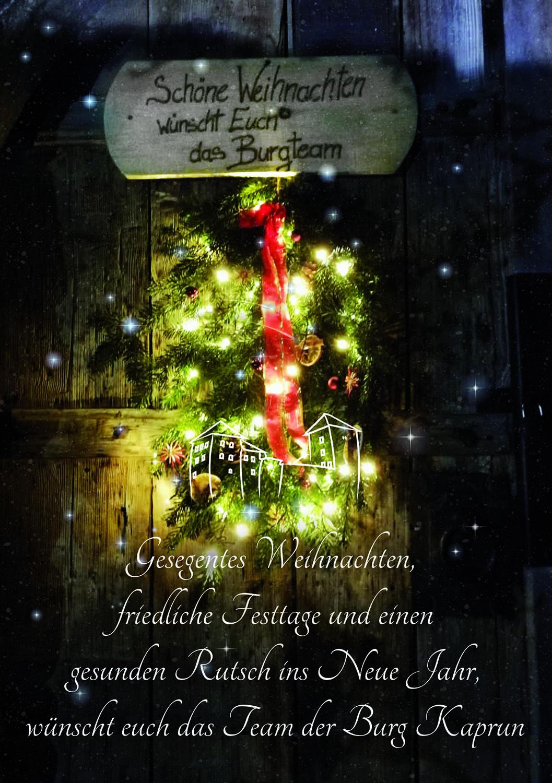 Schöne Weihnachten wünscht euch das Burg Team - Burg Kaprun - Im Herzen des Pinzgaues